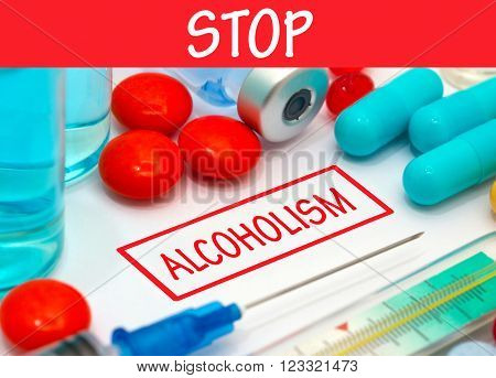 Stop alcoholism. Vaccine to treat disease. Syringe and vaccine with drugs.