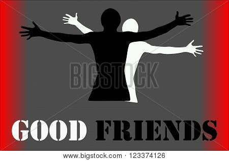 People hug each other friends embrace - vector graphic. With an inscription - good fritnds