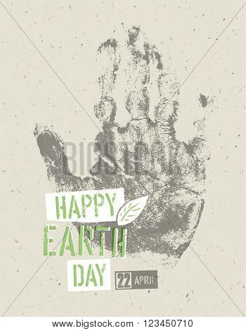 Happy Earth Day Poster. Symbolic hand-print on the recycled paper texture. 22 April.  poster