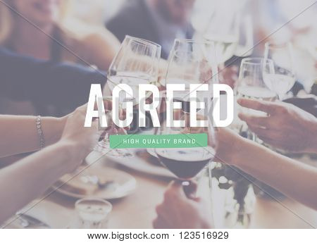 Agreed Agreement Corporate Connection Achievement Concept