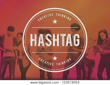 Hashtag Social Media Online Connect Networking Concept
