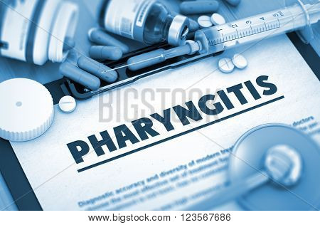 Pharyngitis, Medical Concept with Pills, Injections and Syringe. Pharyngitis, Medical Concept with Selective Focus. Toned Image. 3D.
