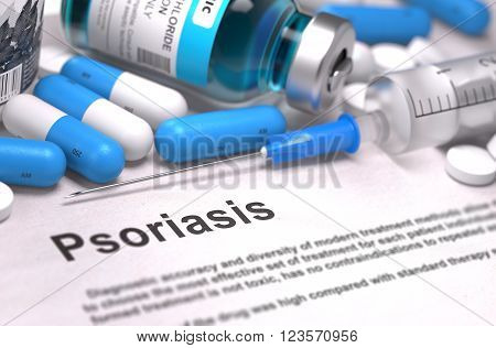 Diagnosis - Psoriasis. Medical Report with Composition of Medicaments - Blue Pills, Injections and Syringe. Blurred Background with Selective Focus. 3D Render.