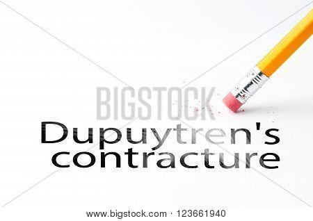 Closeup of pencil eraser and black dupuytren's contracture text. Dupuytren's contracture. Pencil with eraser.
