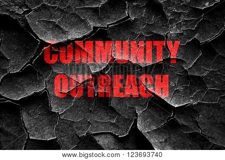 Grunge cracked Community outreach sign with some smooth lines