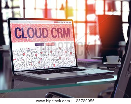 Cloud CRM - Customer Relationship Management - Concept - Closeup on Landing Page of Laptop Screen in Modern Office Workplace. Toned Image with Selective Focus. 3D Render.