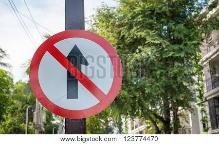 Road sign no go ahead the way