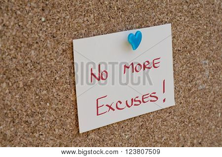 NO EXCUSES. Motivational concept written on a note