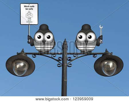 Construction work safe be safe message with construction worker birds perched on a lamppost against a clear blue sky