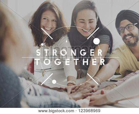 Stronger Together Teamwork Team Support Concept