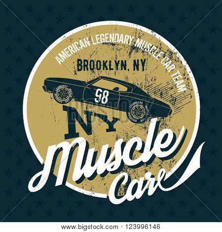 Vintage American muscle car old grunge effect tee print vector design illustration.  Premium quality superior retro logo concept. NY shabby t-shirt emblem.