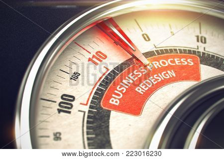 3D Illustration of a Dial with Red Needle Pointing the Caption Business Process Redesign. Business or Marketing Concept. 3D Render.
