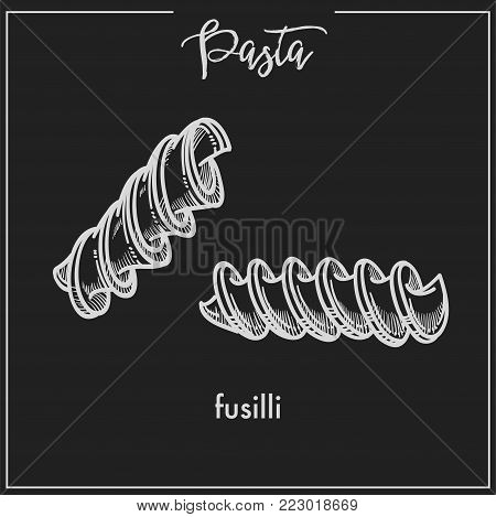 Pasta Fusilli chalk sketch icon for Italian cuisine menu. Vector isolated fusilli spiral pasta type on black background for Italy pasta packaging or restaurant premium design template