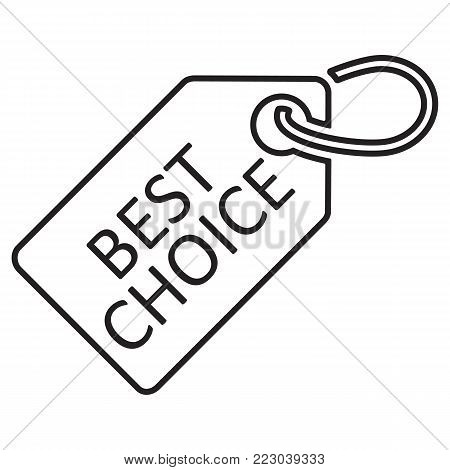 Best choice tag. Line icon, black color. Isolated on white. Vector illustration