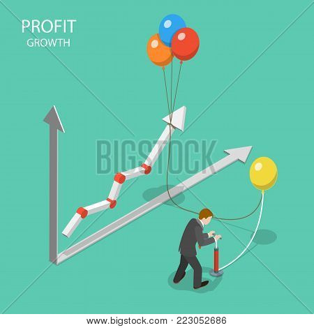 Profit growth flat isometric vector concept. Businessman is pumping balloons for rising up his financial graph that symbolize his incomes.