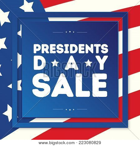 President day sale banner with american flag background for greeting card, promotion, party poster, stamp, label, tag, decoration, quote, special offer. Vector Illustration
