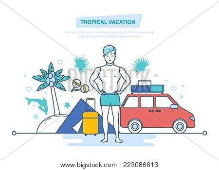 Tropical vacation. Man is resting, relaxing in warm countries, restores strength. Rest in tent, camping, hiking. Traveling to sea, tropical countries, weekends. Illustration thin line design
