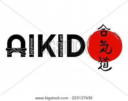 Aikido - vector stylized font with black belt and japanese symbols on sun background.