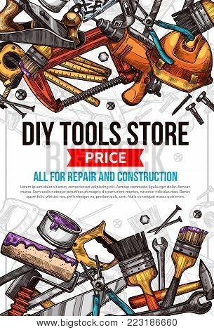 DIY work tools store sketch price poster template. Vector design of carpentry and woodwork toolbox for home renovation and house repair of grinder, hammer or saw and drill, ruler or paint brush
