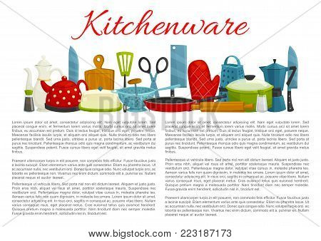 Kitchenware and dishware poster information template. Vector kitchen appliances and tableware saucepan, frying pan or kettle pot and cutlery fork, knife and spoon, mixer or grater and cutting board