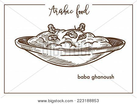 Baba ghanoush in deep bowl from Arabic food. Popular dish of oriental cuisine, that consists of chopped ready-made aubergines mixed with seasoning isolated monochrome flat vector illustration.