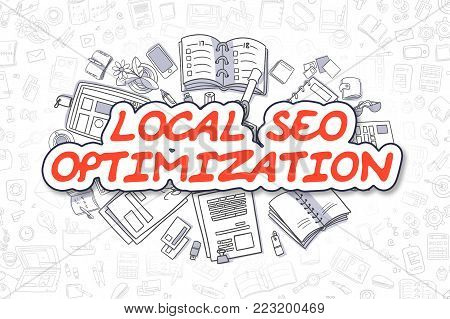 Local SEO Optimization - Hand Drawn Business Illustration with Business Doodles. Red Word - Local SEO Optimization - Doodle Business Concept.