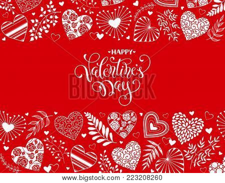 Happy Valentines Day greeting card with horisontal frame from hearts and floral elements. Romantic hearts in horisontal composition with calligraphic phrase on red background.