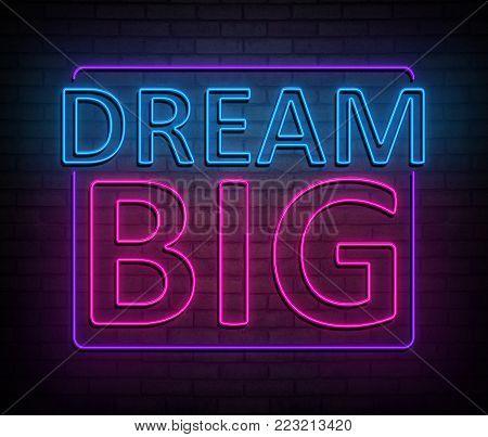 Dream Big Concept.
