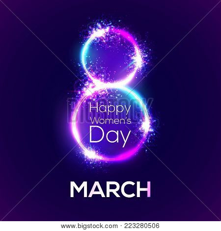 Happy womens day. 8 march in neon circles with glow and firework. Greeting card for International womens day design. Bright 3d banner on dark blue backdrop. Neon vector illustration with flash light.