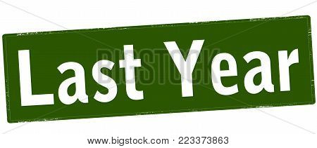 Rubber stamp with text last year inside, vector illustration
