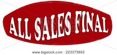 Rubber stamp with text all sales final inside, vector illustration