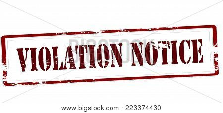 Rubber stamp with text violation notice inside, vector illustration