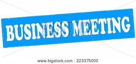 Rubber stamp with text business meeting inside, vector illustration