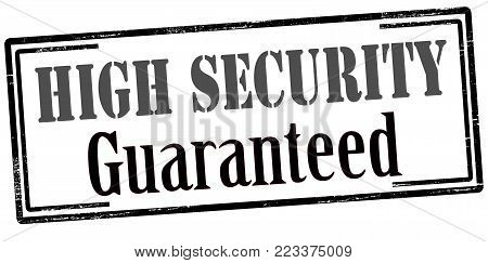 Rubber stamp with text high security guaranteed inside, vector illustration