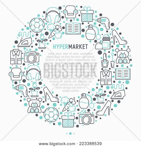 Hypermarket concept in circle with thin line icons: apparel, sport equipment, electronics, perfumery, cosmetics, toys, food, appliances. Modern vector illustration for print media, web page template.