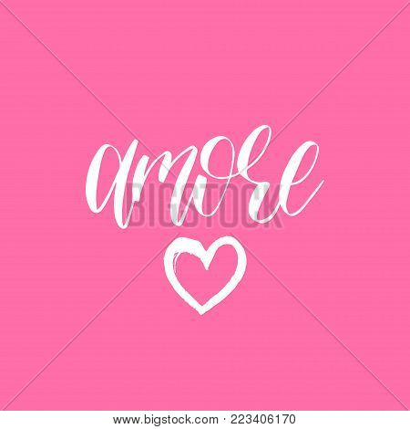 Happy Valentines day handwritten lettering card. February 14 modern calligraphy. Amore phrase on pink background.