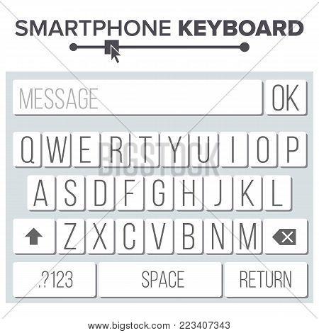 Smartphone Keyboard Vector. Alphabet Buttons. Modern Mobile Keyboard. Vector Flat Illustration