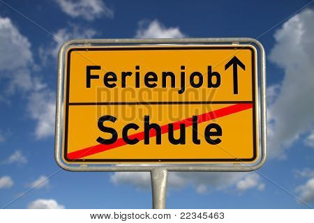German Road Sign School And Vacation Job