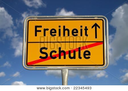 German Road Sign School And Freedom