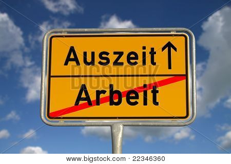 German Road Sign Work And Time-out