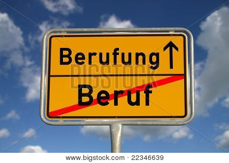 German Road Sign  Profession And Mission