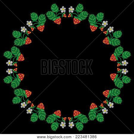 Round frame with strawberry embroidery stitches imitation. Fashion strawberry frame embroidery on black background.