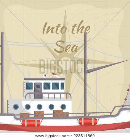 Into the sea poster with commercial ship. Fishing company concept, trawler for traditional seafood production vector illustration. Retro marine flotilla of ships, industrial nautical transportation.