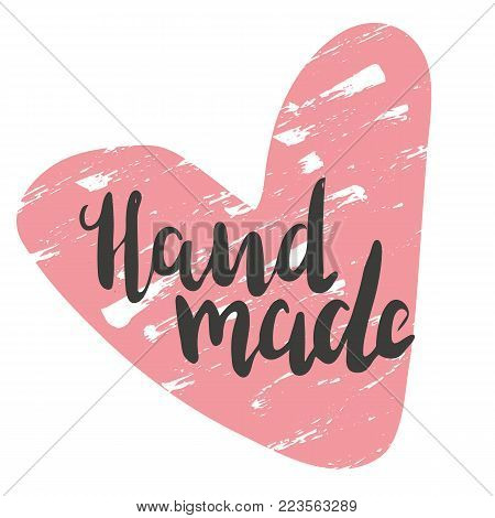 Lettering hand made with heart. Hand drawn vector illustration, brushpen. Hand lettering quote for handcrafted products. Calligraphic logo for handmade goods, shop.