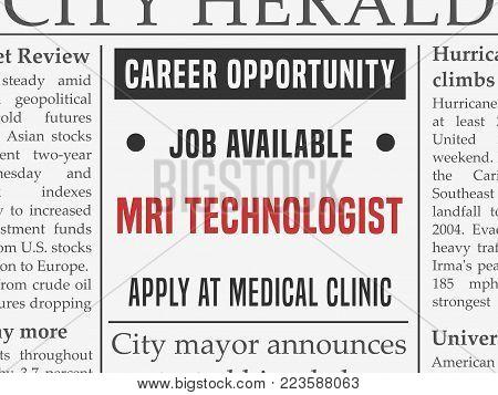MRI technologist medical career - job hiring classified ad vector in fake newspaper.