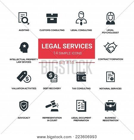 Legal services - line design silhouette icons set. Tax, customs consulting, notarial, auditing, contract formation, valuation activities, debt recovery, intellectual property law, psychologist, advocacy, etc