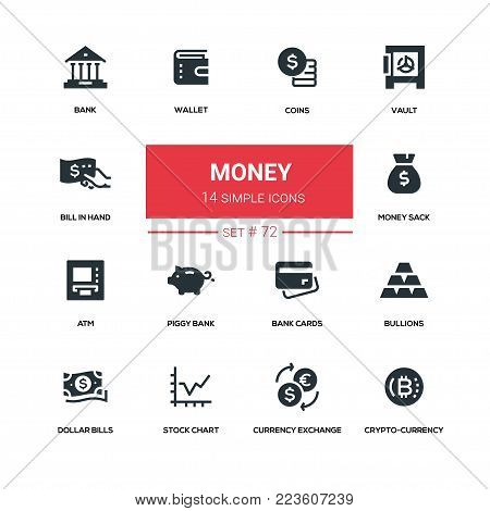 Money - line design silhouette icons set. High quality black pictogram. Coins, vault, bill in hand, wallet, sack, ATM, piggy bank, bullions, cards, dollar bills, stock chart, currency exchange, cryptocurrency