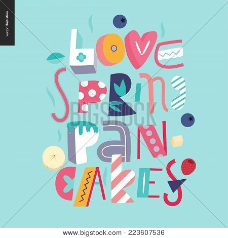 Lettering composition Love Spring Pancakes on the light blue background