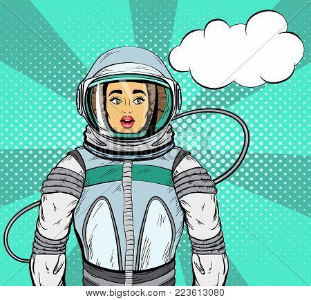 Woman with expression of surprise on her face in cosmonaut suit and speech bubble for your design, pop art style. Vector illustration