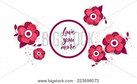 Love you more. Bright floral  paper cut design vector banner. Flower Arrangement for your design